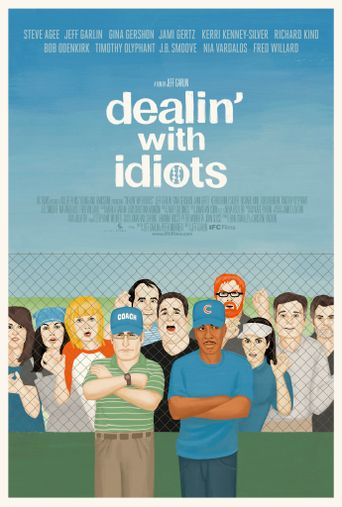 Watch Dealin' with Idiots