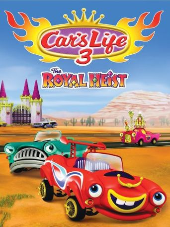 Car's Life 3: The Royal Heist Poster