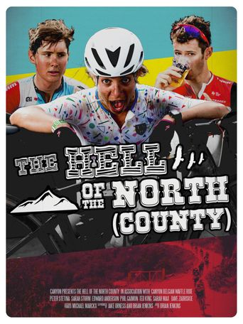 The Hell of the North (County) Poster