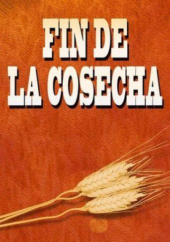 Fin De La Cosecha (Doblado) Poster