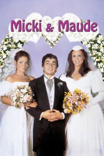 Micki & Maude Poster