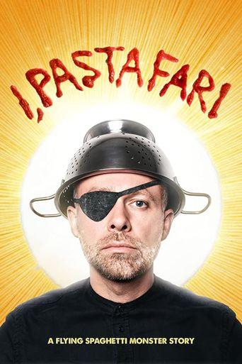 I, Pastafari: A Flying Spaghetti Monster Story Poster
