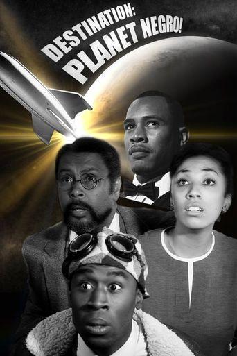 Destination: Planet Negro! Poster