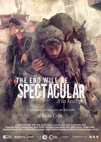 The End Will Be Spectacular Poster