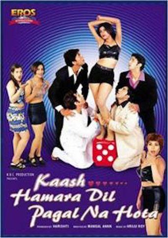 Kaash... Hamara Dil Pagal Na Hota Poster