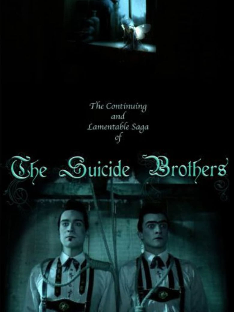 The Continuing and Lamentable Saga of the Suicide Brothers Poster