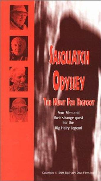 Sasquatch Odyssey: The Hunt for Bigfoot Poster