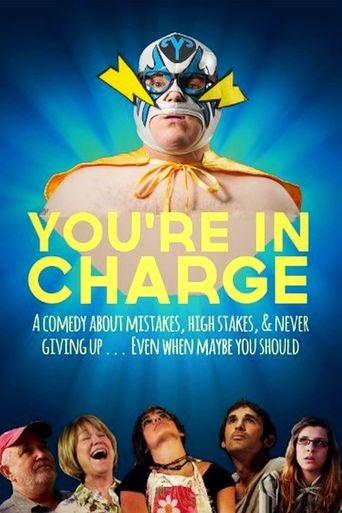 You're in Charge Poster