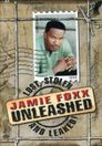 Watch Jamie Foxx Unleashed: Lost, Stolen and Leaked!