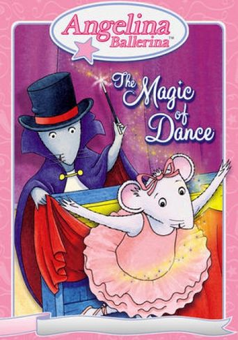 Angelina Ballerina: The Magic of Dance Poster