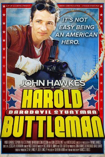 Harold Buttleman: Daredevil Stuntman Poster