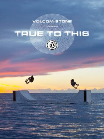 Volcom: True to This Poster