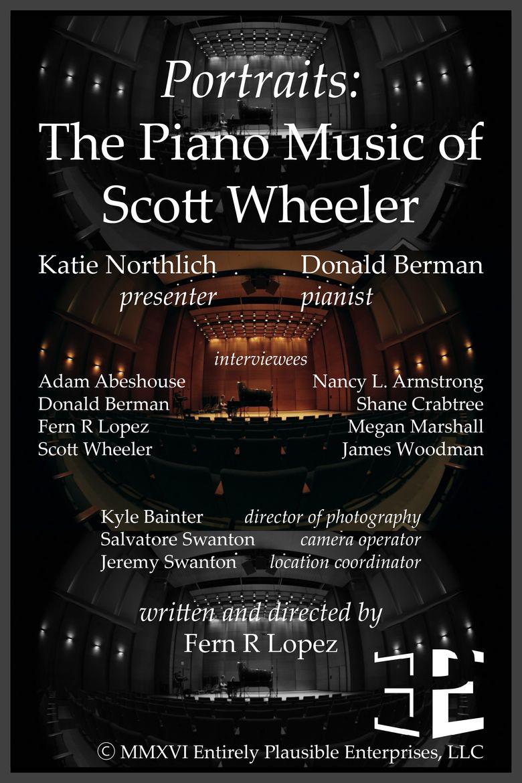 Watch Portraits: The Piano Music of Scott Wheeler