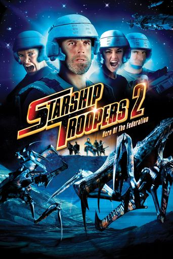 Starship Troopers 2: Hero of the Federation Poster