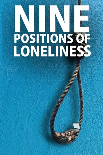 Nine Positions of Loneliness Poster