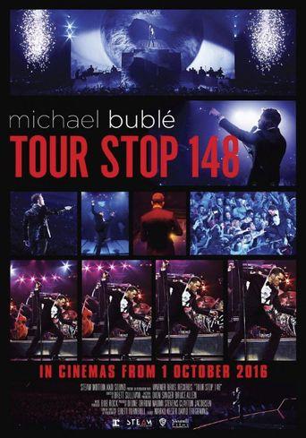 Michael Bublé - TOUR STOP 148 Poster