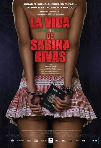 The Precocious and Brief Life of Sabina Rivas Poster