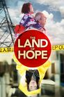 Watch The Land of Hope