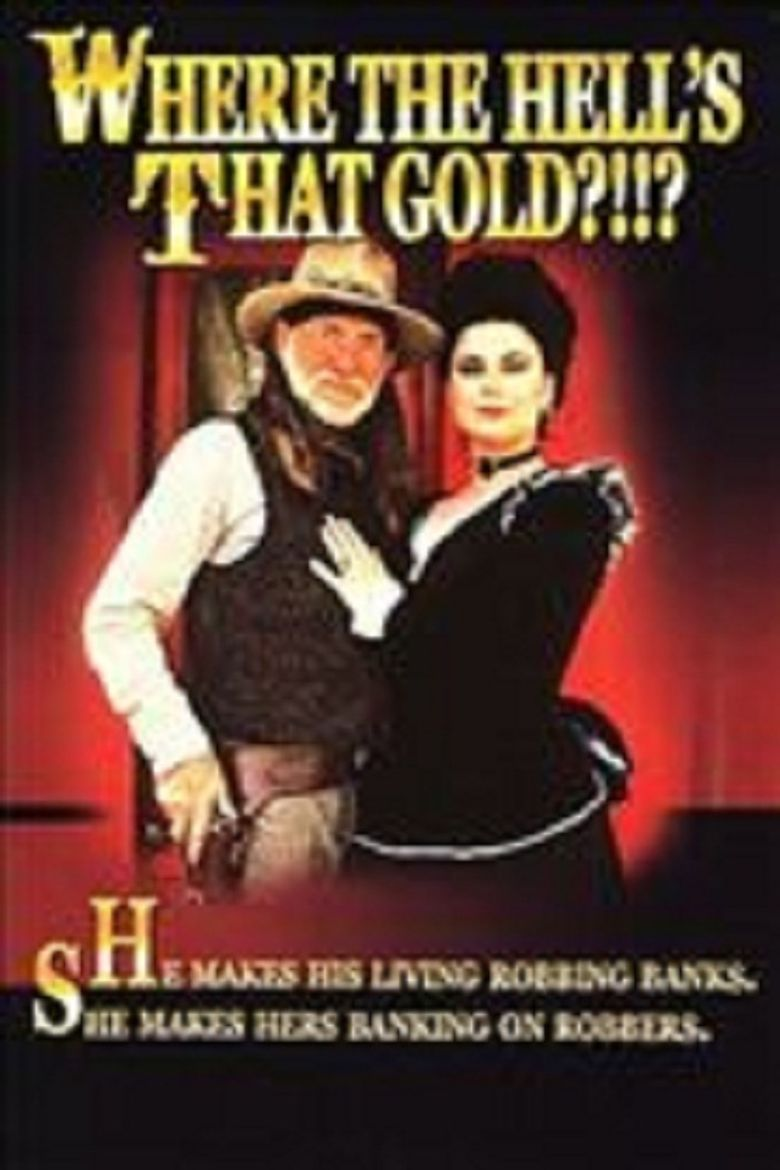 Where the Hell's That Gold?!!? Poster