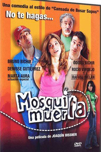 Mosquita muerta Poster