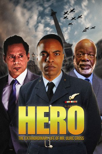 HERO Inspired by the Extraordinary Life & Times of Mr. Ulric Cross Poster