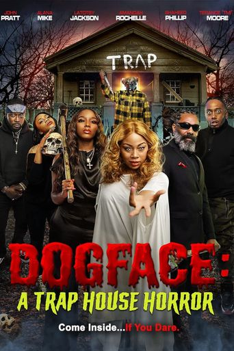 Dogface: A Trap House Horror Poster