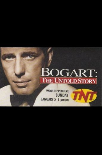 Bogart: The Untold Story Poster