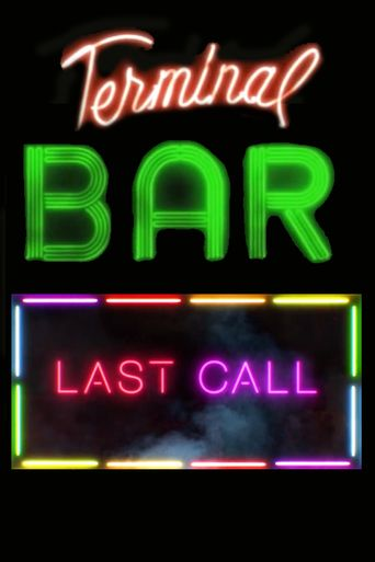 Terminal Bar - Last Call Poster