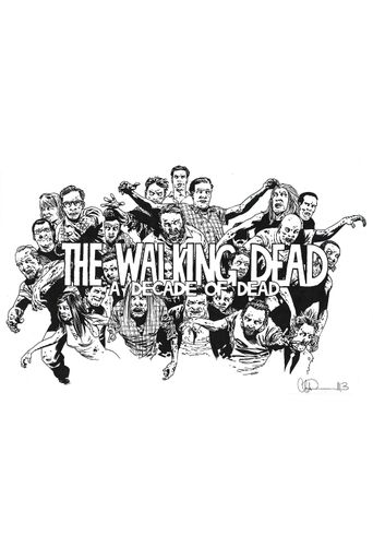 The Walking Dead: A Decade of Dead Poster