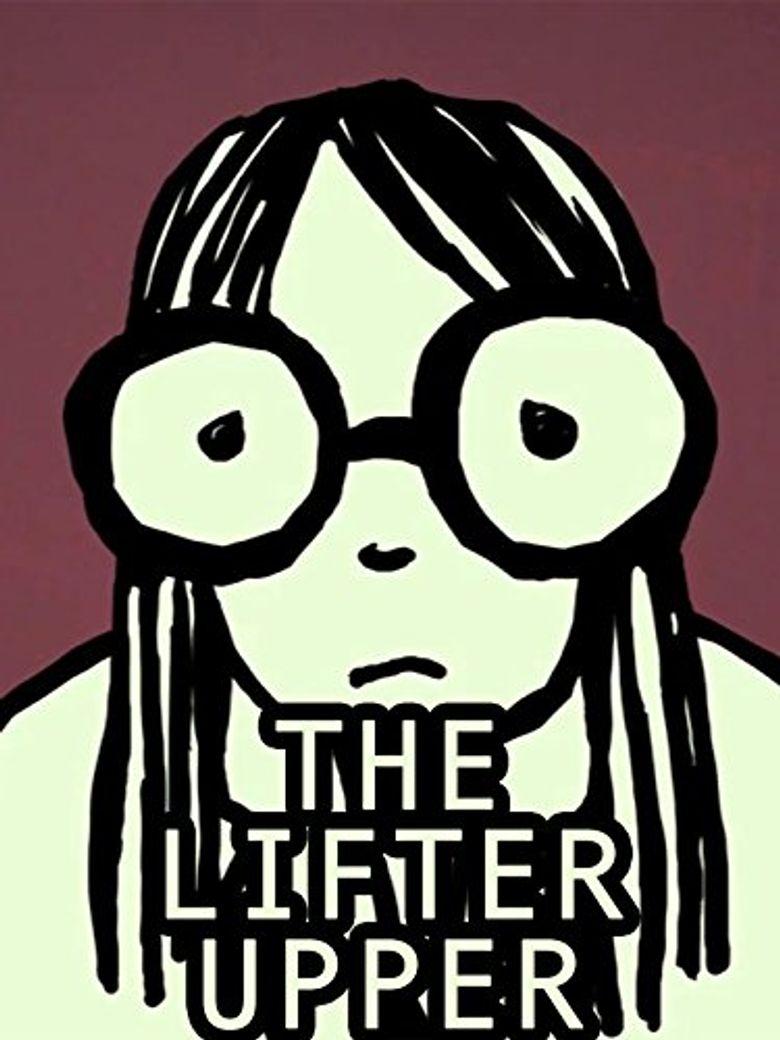 Watch The Lifter Upper