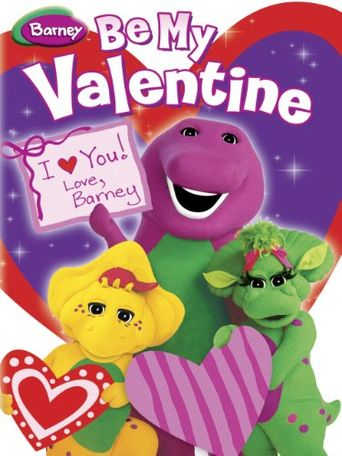 Be My Valentine, Love Barney Poster