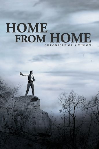 Home from Home – Chronicle of a Vision Poster