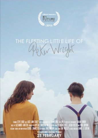 The Fleeting Little Life of Peter Wright Poster
