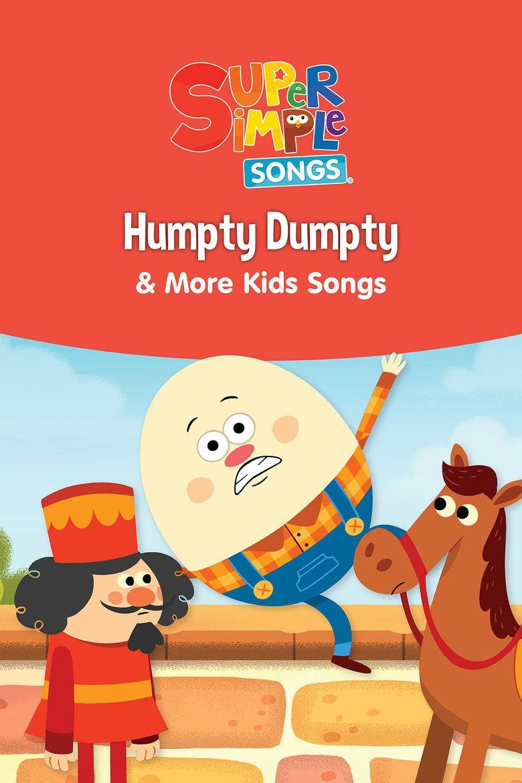 Humpty Dumpty & More Kids Songs: Super Simple Songs Poster