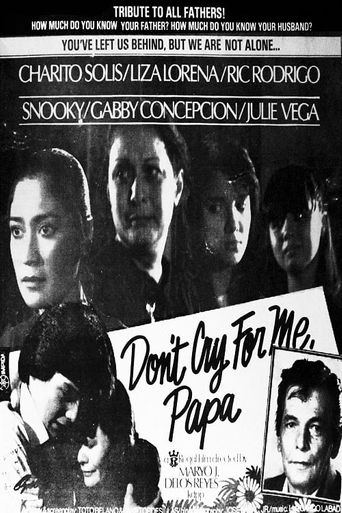 Don't Cry For Me Papa Poster