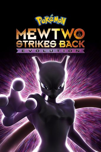 Pokémon: Mewtwo Strikes Back - Evolution Poster