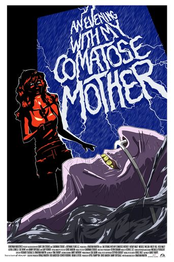 An Evening With My Comatose Mother Poster
