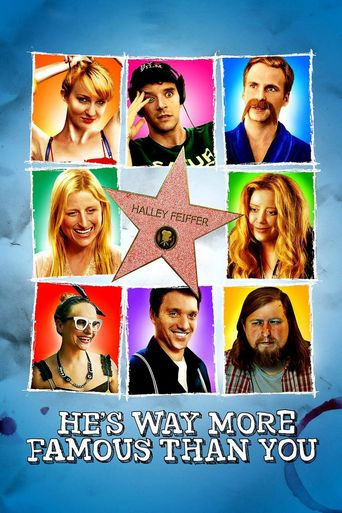 He's Way More Famous Than You Poster