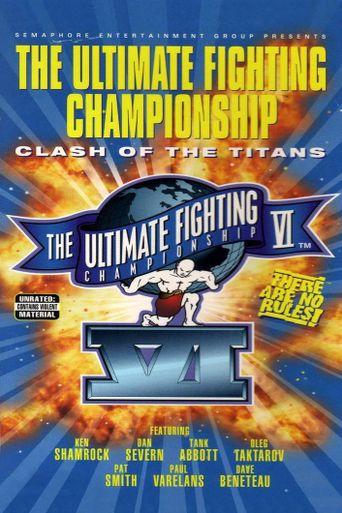 UFC 6: Clash Of The Titans Poster