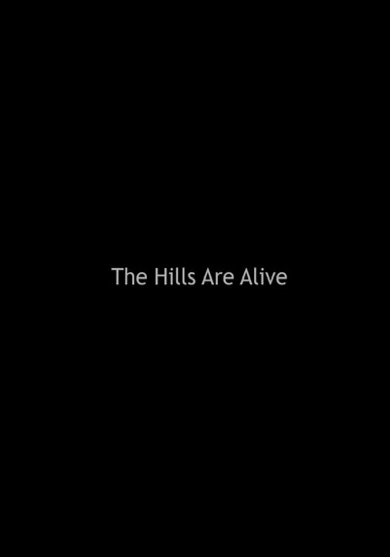 The Hills are Alive Poster