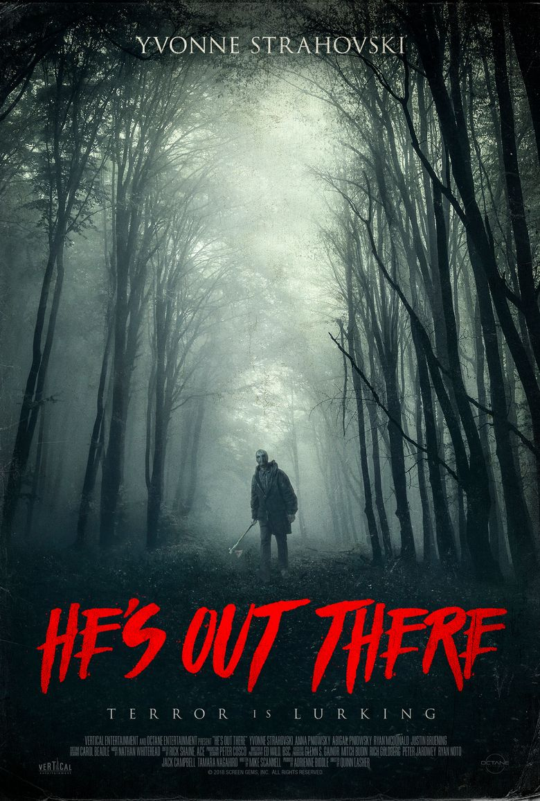 He's Out There Poster