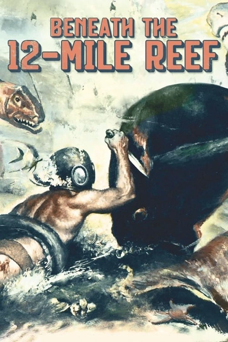 Beneath the 12-Mile Reef Poster