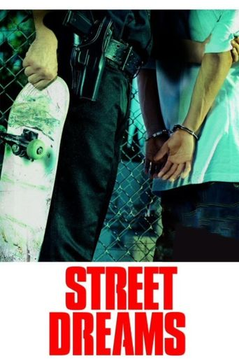 Watch Street Dreams