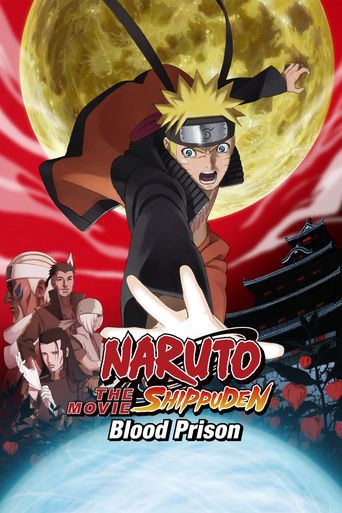 Watch Naruto Shippuden the Movie: Blood Prison