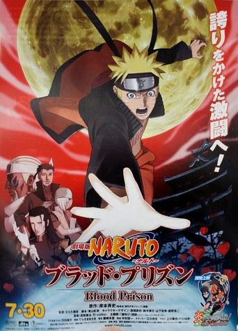 Naruto Shippuden the Movie Blood Prison Poster