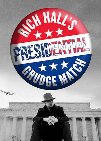 Rich Hall's Presidential Grudge Match Poster