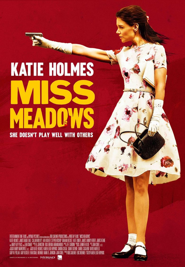 Miss Meadows Poster