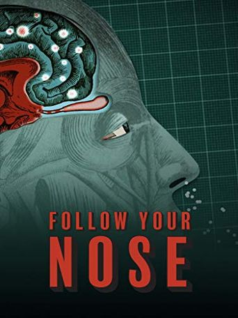 Follow Your Nose: Cracking Smell's Code Poster