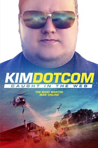 Watch Kim Dotcom: Caught in the Web