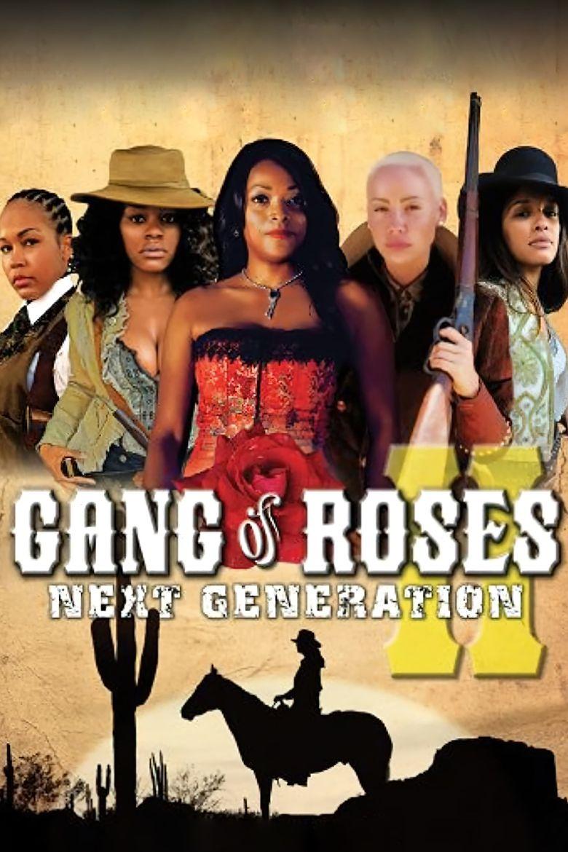 Gang of Roses 2: Next Generation Poster